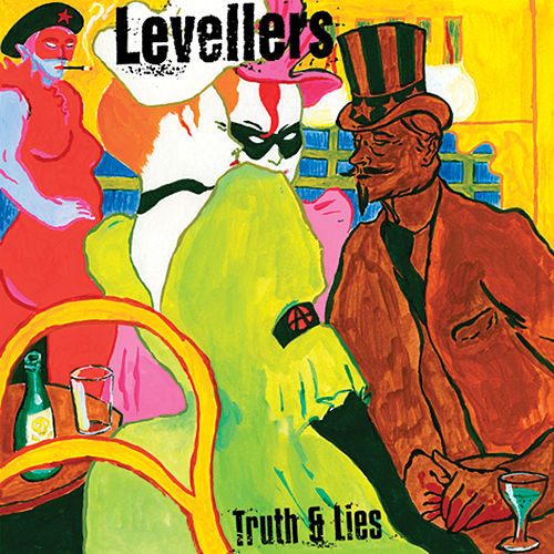 Play & Download Truth And Lies by The Levellers | Napster
