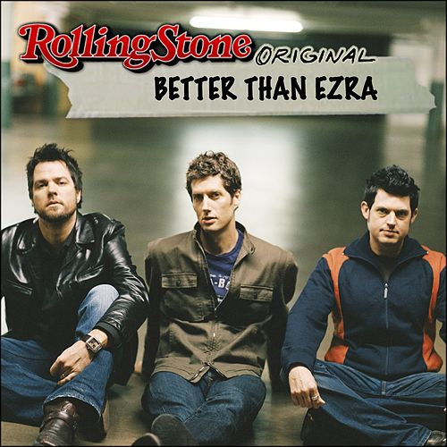 Play & Download Rolling Stone Original by Better Than Ezra | Napster