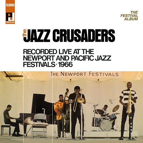 Play & Download The Festival Album by The Crusaders | Napster