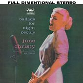 Play & Download Ballads For Night People by June Christy | Napster
