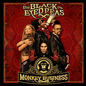 Play & Download Monkey Business by The Black Eyed Peas | Napster