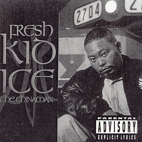 Play & Download The Chinaman by Fresh Kid Ice | Napster