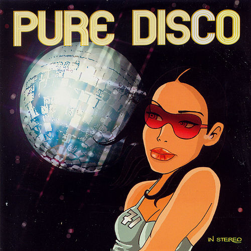 Play & Download Pure Disco: With A Touch Of Funk by Various Artists | Napster