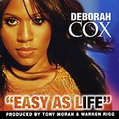 Easy As Life by Deborah Cox