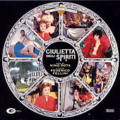 Play & Download Juliet of the Spirits/Giulietta Degli Spiriti by Nino Rota | Napster