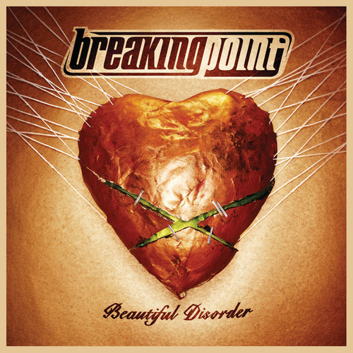Play & Download Beautiful Disorder by Breaking Point | Napster
