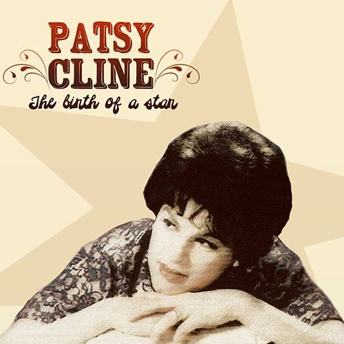 Birth Of A Star/Arthur Godfrey Talent Scout Performances by Patsy Cline