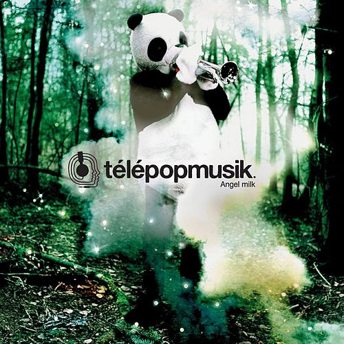 Play & Download Angel Milk by Telepopmusik | Napster