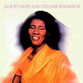 Play & Download Transcendence by Alice Coltrane | Napster