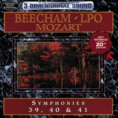 Play & Download Beecham, Lpo, Mozart: Symphonies 39, 40 & 41 by London Philharmonic Orchestra | Napster