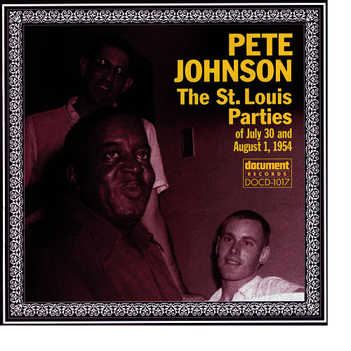 Play & Download The St. Louis Parties by Pete Johnson | Napster