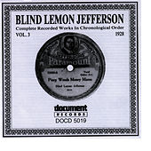 Play & Download Blind Lemon Jefferson Vol. 3 1928 by Blind Lemon Jefferson | Napster