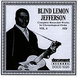 Play & Download Blind Lemon Jefferson Vol. 4 1929 by Blind Lemon Jefferson | Napster