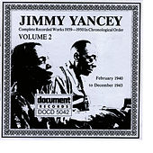 Jimmy Yancey Vol. 2 1940 - 1943 by Jimmy Yancey
