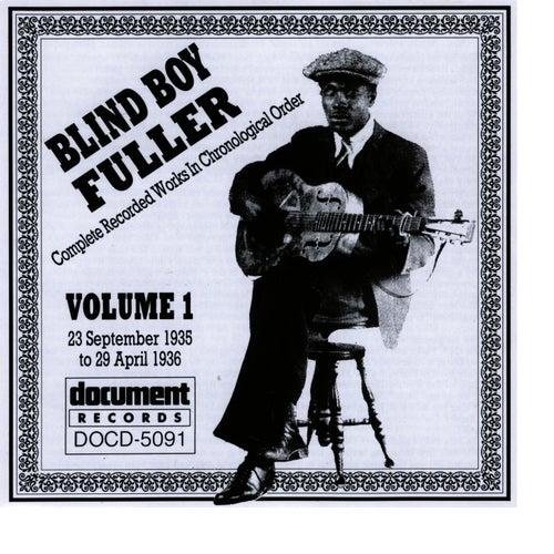 Play & Download Blind Boy Fuller Vol. 1 1935 - 1936 by Blind Boy Fuller | Napster