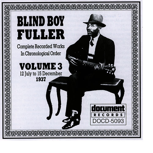 Blind Boy Fuller Vol. 3 1937 by Blind Boy Fuller