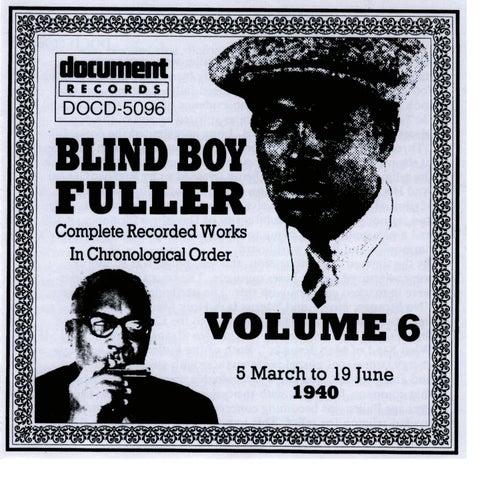 Blind Boy Fuller Vol. 6 1940 by Blind Boy Fuller