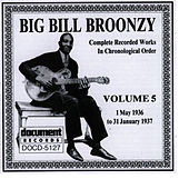 Big Bill Broonzy Vol. 5 1935 - 1936 by Big Bill Broonzy