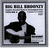 Big Bill Broonzy Vol. 6 1937 by Big Bill Broonzy