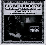 Big Bill Broonzy Vol. 11 1940 - 1942 by Big Bill Broonzy