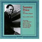 Sammy Price and the Blues Singers Vol 2. 1939 - 1949 by Sammy Price & the Blues Singers