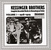 Kessinger Brothers Vol. 1 1928 - 1929 by Kessinger Brothers