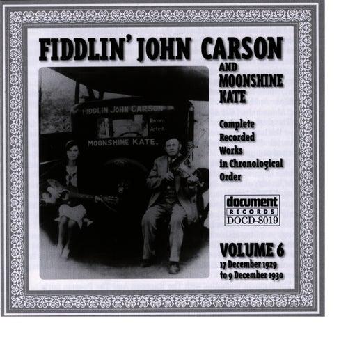 Fiddlin John Carson Vol. 6 1929 - 1930 by Fiddlin' John Carson