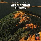 Play & Download Relax With... Appalachian Autumn by Azzurra Music | Napster