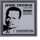 Play & Download Jesse Thomas 1948 - 1958 by Jesse Thomas | Napster