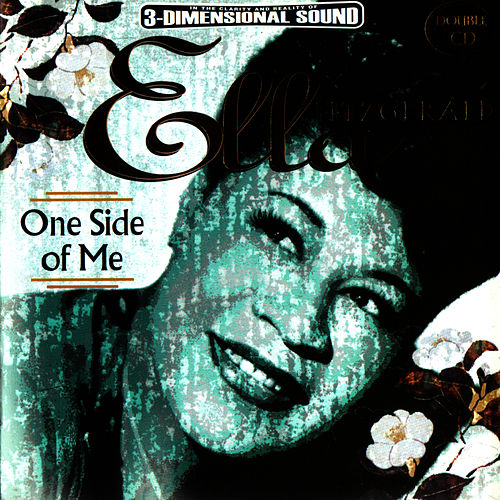 Play & Download One Side Of Me by Ella Fitzgerald | Napster
