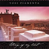 Strings of My Heart by Yossi Piamenta