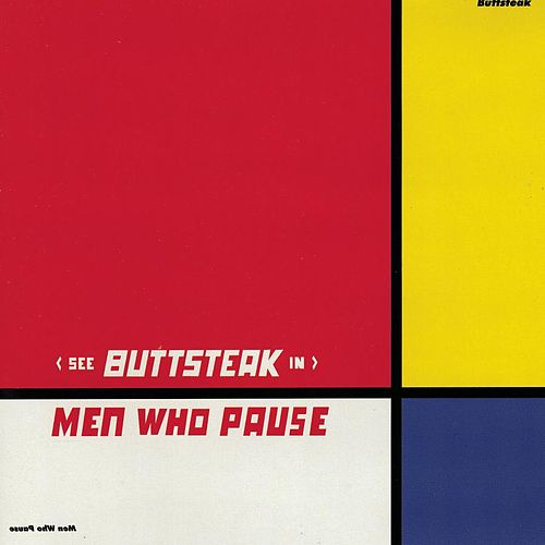 Play & Download Men Who Pause by Buttsteak | Napster