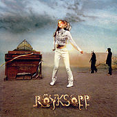 Play & Download The Understanding by Röyksopp | Napster