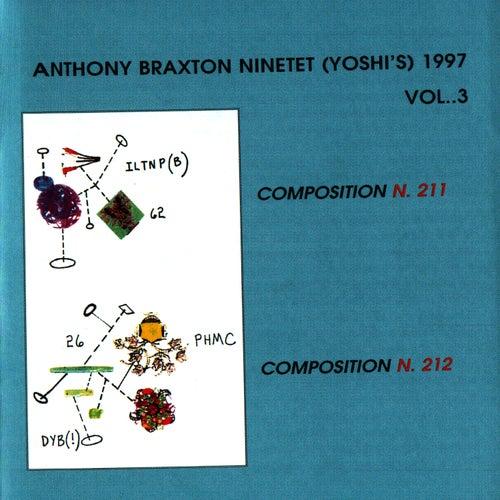 Play & Download Anthony Braxton Ninetet (Yoshi's) 1997 Vol. 3 by Anthony Braxton | Napster