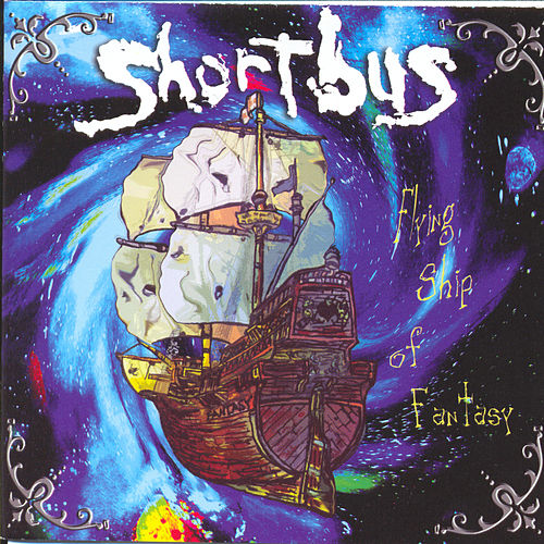 Flying Ship Of Fantasy by Long Beach Shortbus