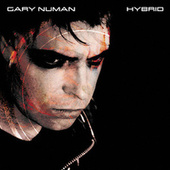 Play & Download Hybrid CD #1 by Gary Numan | Napster