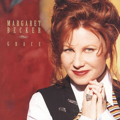 Grace by Margaret Becker
