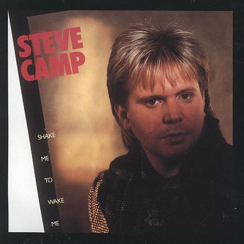 Play & Download Shake Me to Wake Me by Steve Camp | Napster