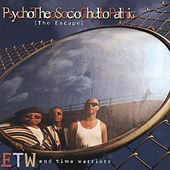 Play & Download PsychoTheoSocioGhettoPathic: The Escape by E.T.W. | Napster