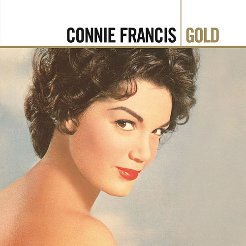 Play & Download Gold by Connie Francis | Napster