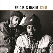 Play & Download Gold by Eric B and Rakim | Napster
