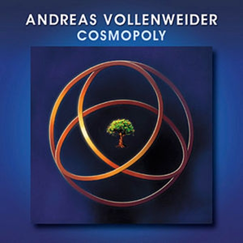 Play & Download Cosmopoly by Andreas Vollenweider | Napster
