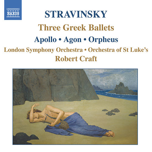 Play & Download Three Greek Ballets by Igor Stravinsky | Napster