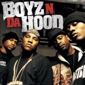Play & Download Boyz N Da Hood by Boyz N Da Hood | Napster