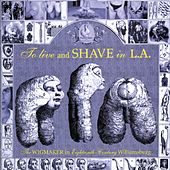 Play & Download The Wigmaker by To Live & Shave In L.A. | Napster