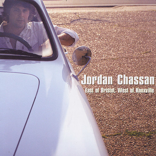 Play & Download East Of Bristol, West Of Knoxville by Jordan Chassan | Napster