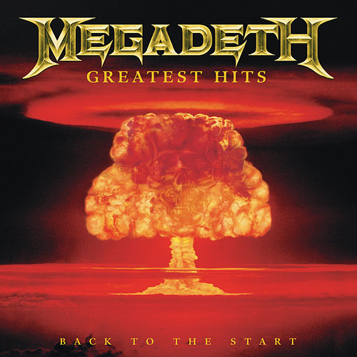 Play & Download Greatest Hits by Megadeth | Napster