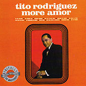 More Amor by Tito Rodriguez