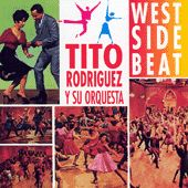 West Side Beat by Tito Rodriguez