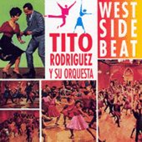 Play & Download West Side Beat by Tito Rodriguez | Napster